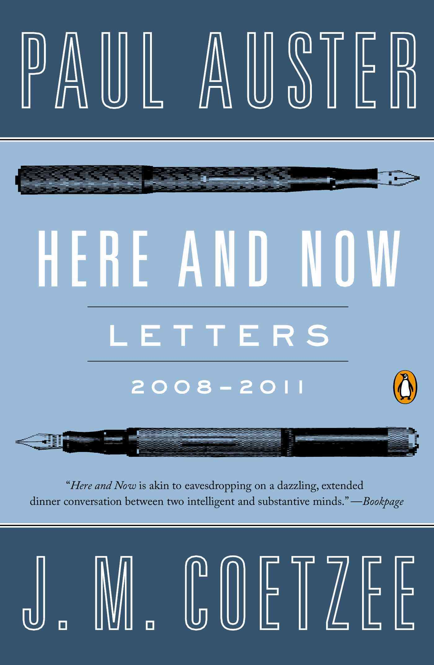 Here and Now By Auster, Paul/ Coetzee, J. M.