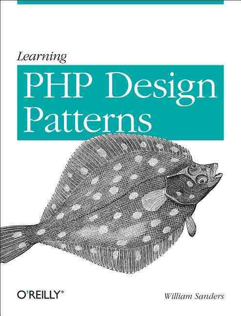 Learning Php Design Patterns By Sanders, William